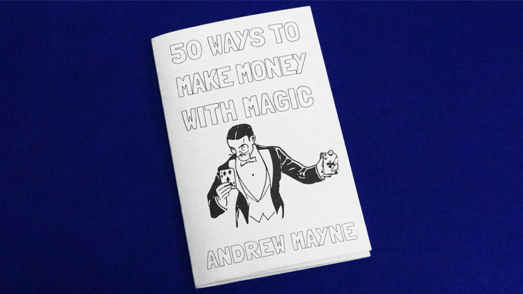 50 Ways To Make Money With Magic by Andrew Mayne