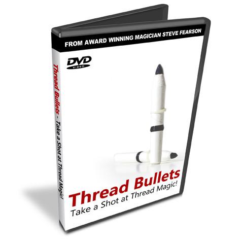 Thread Bullets DVD - Steve Fearson