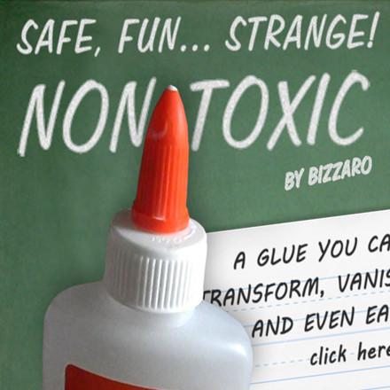 Non-Toxic by Bizzaro