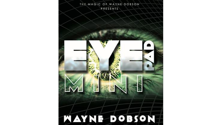 EyePad Mini (Gimmicks and Online Instructions) by Wayne Dobson