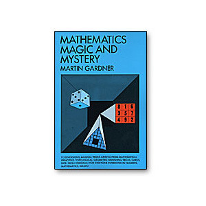 Mathematics, Magic & Mystery by Martin Gardner