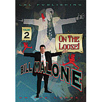 On the Loose by Bill Malone Vol 2 (DVD)