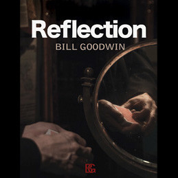 Reflection by Bill Goodwin (DVD)