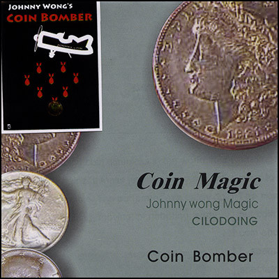 Coin Bomber (mit DVD) by Johnny Wong