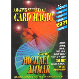 Amazing Secrets of Card Magic  by Michael Ammar (DVD)