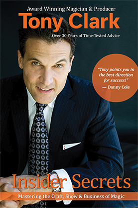 Insider Secrets (Signed & Numbered) by Tony Clark
