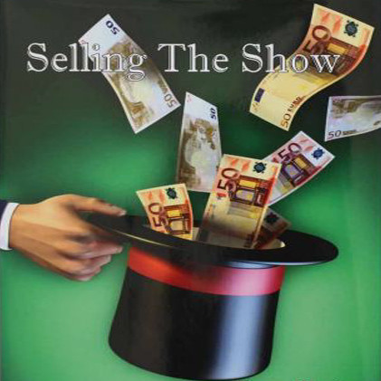 Selling the Show by Sean Taylor