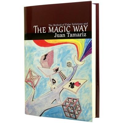 The Magic Way by Juan Tamariz and Hermetic Press