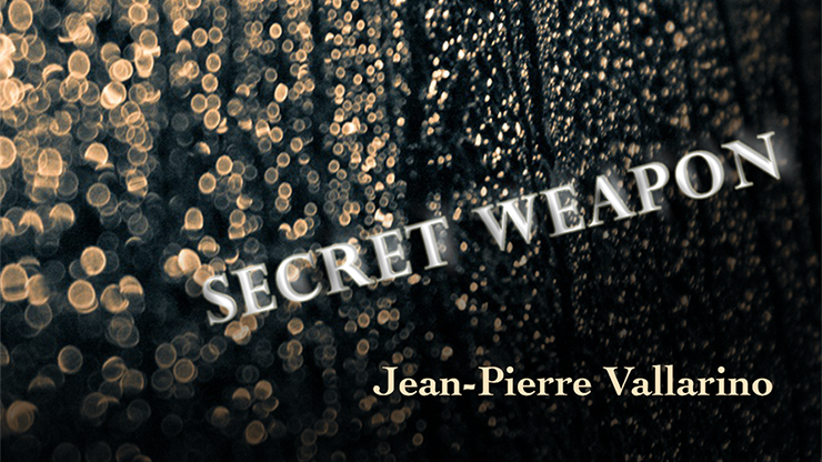 The Secret Weapon by Jean-Pierre Vallarino