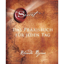 The Secret - Das Praxisbuch