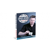 Amaze Anyone, Anytime, Anywhere: Magic Tricks, Bar Bets & Scams - Book