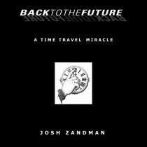Back to the Future by Josh Zandman - eBook DOWNLOAD