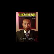 Making Money In Magic volume 1 by Antwan Towner Mixed Media DOWNLOAD