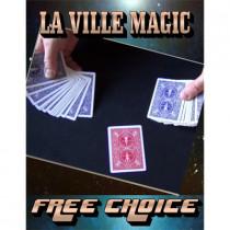 Free Choice by La Ville Magic video DOWNLOAD