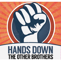 Hands Down by The Other Brothers -DVD
