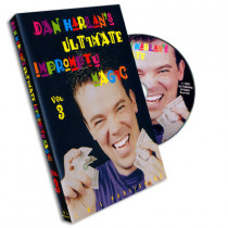Ultimate Impromptu Magic Vol 3 by Dan Harlan (DVD)