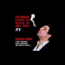 The Original Stand-Up Magic Of Juan Pablo Volume 3 by Juan Pablo
