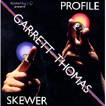 Profile Skewer (DVD and Gimmick) by Garrett Thomas
