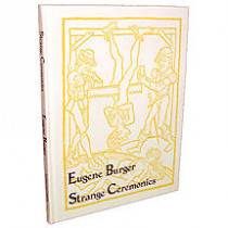 Strange Ceremonies by Eugene Burger