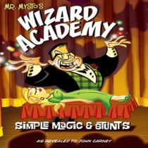 Mr. Mysto's Wizard Academy - John Carney