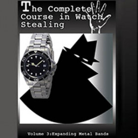 The complete course in watch stealing Vol 3 Expanding Metal Bands (DVD)
