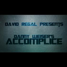 ACCOMPLICE by Danny Weiser & David Regal
