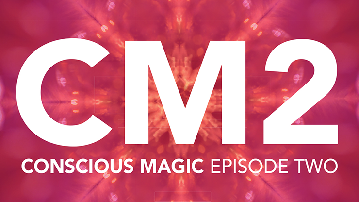 Conscious Magic Episode 2 (Get Lucky, Becoming, Radio, Fifty 50) with Ran Pink and Andrew Gerard