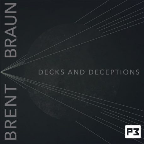 Decks and Deceptions by Brent Braun (DVD+Download)