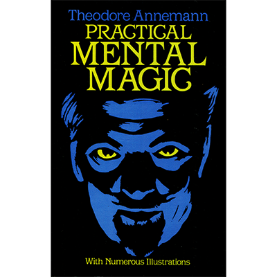 Practical Mental Magic by Theodere Annemann