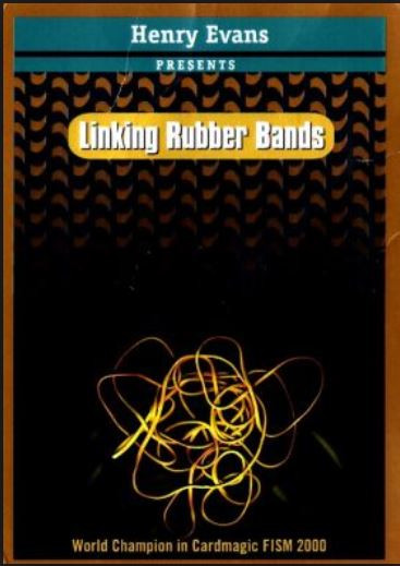 Linking Rubber Bands by Henry Evans