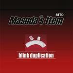 Blink Duplication by Masuda