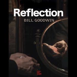 Reflection by Bill Goodwin (DVD)