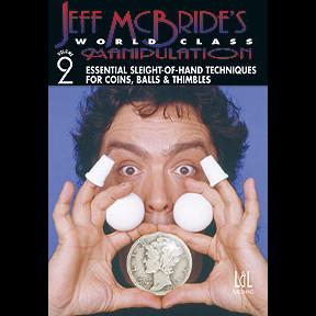 World Class Manipulation by Jeff McBride Vol 2 (DVD)