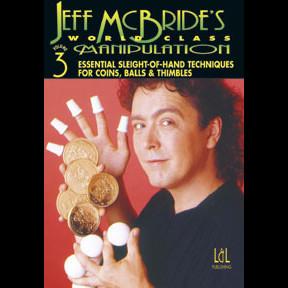 World Class Manipulation by Jeff McBride Vol 3 (DVD)
