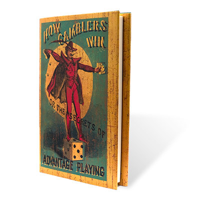 How Gamblers Win or The Secrets of Advantage Playing by Magicana - Book