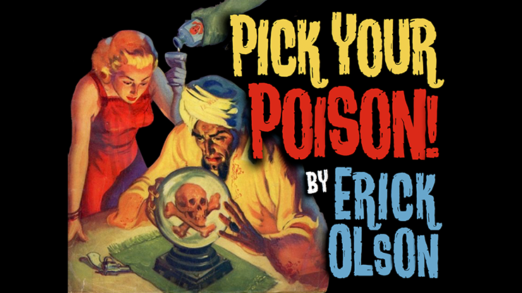 Bill Abbott Magic: Pick Your Poison (Gimmicks and Online Instructions) by Erick Olson