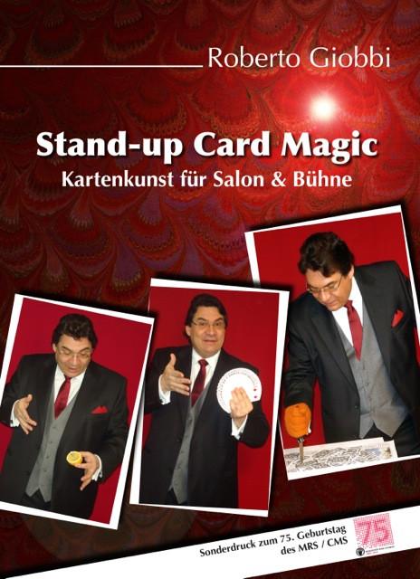 Stand-up Card Magic von Roberto Giobbifür Salon &Bühne