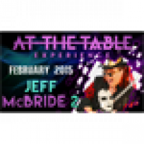 At the Table Live Lecture - Jeff McBride 2/18/15 - video DOWNLOAD