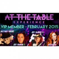 At The Table VIP Member February 2015 video DOWNLOAD