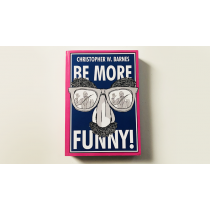 BE MORE FUNNY by Christopher T. Magician - Book