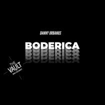 The Vault - Boderica by Danny Urbanus video DOWNLOAD