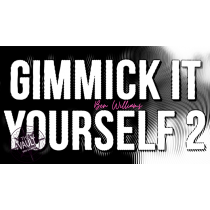 The Vault - Gimmick It Yourself 2 by Ben Williams video DOWNLOAD