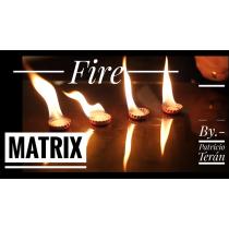 Matrix Fire by Patricio Teran video DOWNLOAD