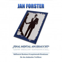 Final Mental Angehaucht von Jan Forster