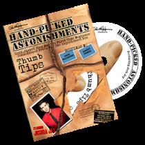 Paul Harris Presents Hand-picked Astonishments (Thumb Tips) by Paul Harris and Joshua Jay