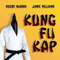 Kung Fu Kap by Roddy McGhie and Jamie Williams