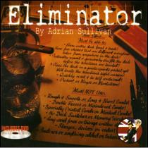Eliminator V2.0 by Adrian Sullivan