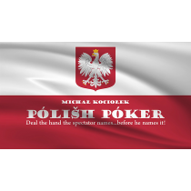 Polish Poker (Gimmicks and Online Instructions) by Michal Kociolek