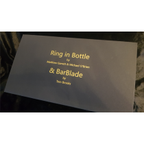 Ring in Bottle & BarBlade (With Online Instructions) by Matthew Garrett & Brian Caswell
